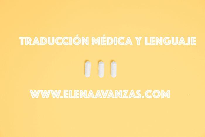 Traducción médica y lenguaje. Por Elena Avanzas