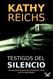 Testigos del silencio de Kathy Reichs